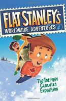 The Intrepid Canadian Expedition (Flat Stanleys Worldwide Adventures #4) by Jef