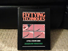 Flytying Techniques by Jacqueline Wakeford, 1st Edition 1980, Hardcover jacket
