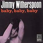 Jimmy Witherspoon CD Baby Baby Baby GERMAN IMPORT Kenny Burrell Texas BLUES