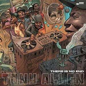 Tony Allen-There Is No End VINYL NEUF