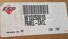 Brand New Whirlpool Dishwasher Black Control Panel Part # W10250015