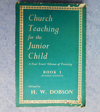 Church Teaching for the Junior Child Book 1 Dobson Sunday School RE C of E 1960s