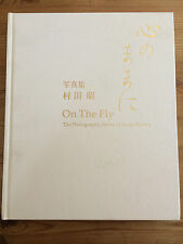 On the Fly the Photographic Works of Akira Murata Japanese Photography
