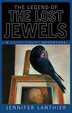 Legend of the Lost Jewels (Hazel Frump Adventure)