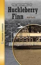 The Adventures of Huckleberry Finn (Timeless) (Timeless Classics: Literature Set