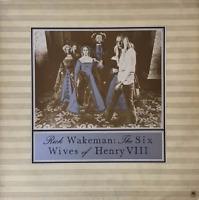 RICK WAKEMAN - The Six Wives Of Henry VIII (LP) (G+/G++)