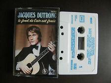 """K7 Audio JACQUES DUTRONC  """"Le fond de l'air est frais""""  Vogue VG 501"""