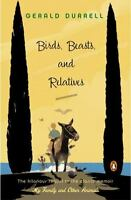 Birds, Beasts, And Relatives: By Gerald Durrell