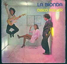 DISCO ROLLER - TUNE IT UP # LA BIONDA
