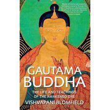 Gautama Buddha: The Life and Teachings of The Awakened One -  9780857388308