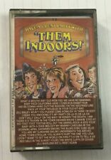 "Have A Great Party With ""Them Indoors"" Tape Cassette - Never Been Played"