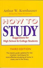 How to Study: Suggestions for High-School and College Students (3rd Edition) by