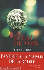 Livre  - Eclats De Voix - Yves Hughes   -  Editions Les Escales