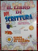 Il libro di pre scrittura Un divertente libro didattico Nuovo Crescere Ed. N