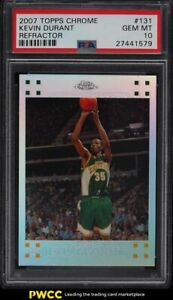 2007 Topps Chrome Refractor Kevin Durant ROOKIE RC /1499 #131 PSA 10 GEM MINT