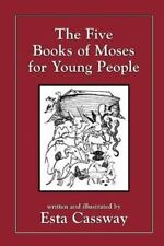 The Five Books of Moses for Young People by Esta Cassway (1995, Paperback,...