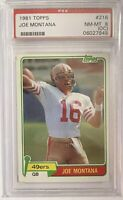 1981 Topps Joe Montana Football Rookie Card #216 SF 49ers PSA 8 NM MT! RC