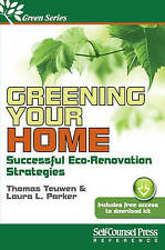USED (GD) Greening Your Home: Successful Eco-Renovation Strategies (Green Series