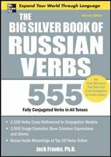 The Big Silver Book Of Russian Verbs: 555 Fully Conjugated Verbs In All Tenses,