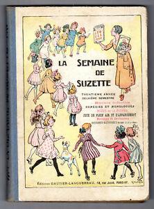 Album Semaine de Suzette 1934 2è semest. Bécassine Pinchon Nézière Iessel Rallic