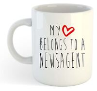 My Heart Belongs To A Newsagent Mug