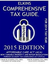 NEW Elkins Comprehensive Tax Guide - 2015 Edition by Chad M. Elkins CPA
