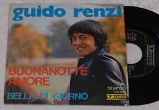 """GUIDO RENZI:7""""-BELLA DI GIORNO-1°STAMPA ITALY 1977 EX+"""
