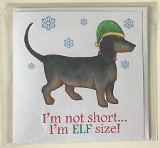 Dachshund Christmas Greeting Card Sausage Weiner Dog Handmade 'I'm not Short...'
