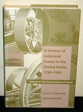 History of Industrial Power in the United States, 1780-1930, Volume 3 HCDJ