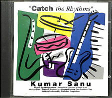 "Kumar Sanu - ""Catch the Rhythms"" ""English Songs Sung in Hindi"" Music CD"