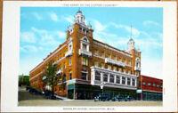 1930 Postcard: Douglas House Hotel 'Copper Country' - Houghton, Michigan MI