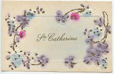 CARTE POSTALE FANTAISIE / GAUFREE / SAINTE CATHERINE / FLEUR