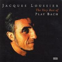 Jacques Loussier : The Very Best Of Play Bach CD (2000) ***NEW*** Amazing Value