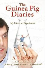 The Guinea Pig Diaries: My Life as an Experiment, A. J. Jacobs, Good Books