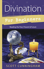 Divination for Beginners by Scott Cunningham!