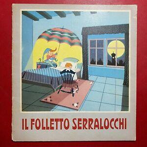 IL FOLLETTO SERRALOCCHI Ed. Carroccio Arcobaleno/70 (SD Anni '50) Libro Molteni
