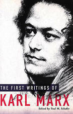 The First Writings Of Karl Marx by Karl Marx (Paperback, 2006)