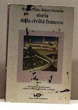 Storia della civiltà francese - Mandoru [libro, oscar studio mondadori, OS 13]