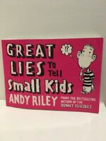 Great Lies to Tell Small Kids by Riley, Andy 0340834064 The Cheap Fast Free Post