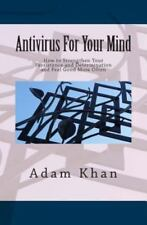 Antivirus for Your Mind by Adam Khan (2012, Paperback)