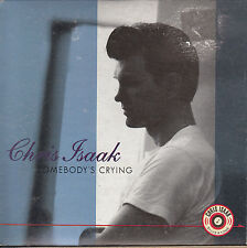 CHRIS ISAAK Somebody's Crying CD Single / Card Sleeve