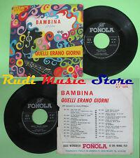 LP 45 7'' MARCO ANTONY TOM SANDERS Bambina MONICA Quelli erano giorni no cd mc
