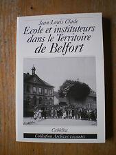 CLADE Ecole et instituteurs dans le Territoire de Belfort  temps de Jules Ferry