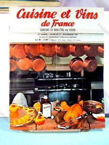 CUISINE ET VINS DE FRANCE REVUE MENSUELLE 15ème ANNÉE N°11 NOVEMBRE 1961 BE*