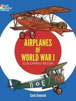 Airplanes of World War I Coloring Book (Dover History Coloring Book) - GOOD