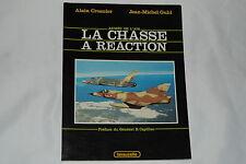 """Armee De L'air: La Chasse a Reaction De 1948 a Nos Jours : Du """"Vampire"""" Au """"M..."""