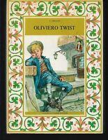 OLIVIERO TWIST C. Dickens, 1954, Fabbri Libri Belli illustrazioni Nardini Ottimo
