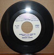 HERMAN COUPEL *WHERE WERE YOU WHEN LIGHTS WENT OUT* Rockabilly 45 on HERALD 124