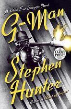 G-Man by Stephen Hunter (2017, Paperback, Large Type)