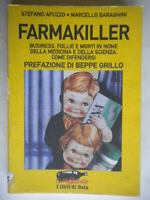 Farmakiller Apuzzo Baraghini Grillo economia business morti medicina farmacia 34